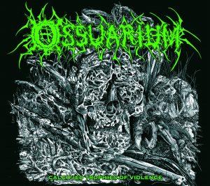 OSSUARIUM (USA) – 'Calcified Trophies of Violence' MCD Digipack