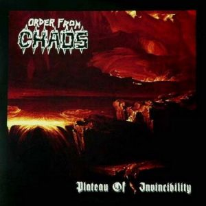ORDER FROM CHAOS (USA) – 'Plateau of Invincibility' CD
