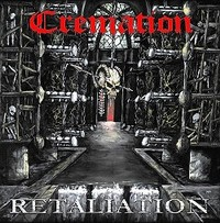 CREMATION (Nl) – 'Retaliation' CD