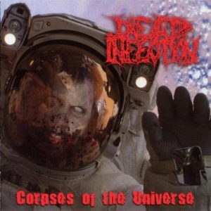 DEAD INFECTION (Pol) – 'Corpses of the universe' MCD