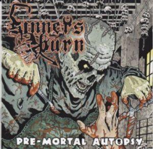 SINNERS BURN (Swe) – 'Pre-Mortal Autopsy' CD