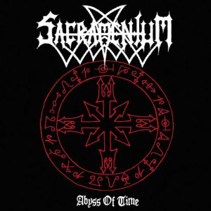 SACRAMENTUM (Swe) – 'Abyss Of Time' 2-CD