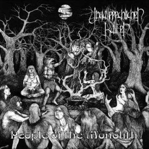 UNAUSSPRECHLICHEN KULTEN (Chi) – 'People of the Monolith' LP Gatefold