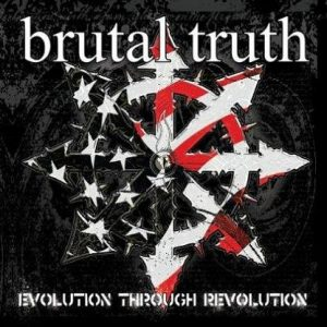 BRUTAL TRUTH (USA) – 'Evolution Through…' CD