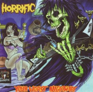 HORRIFIC (USA) – 'Your Worst Nightmare' CD