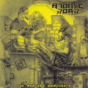 ATOMIC ROAR (Bra) – 'Warfare Merchants' CD