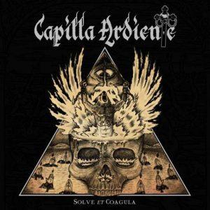 CAPILLA ARDIENTE (Chi) – 'Solve Et Coagula + bonus' MCD