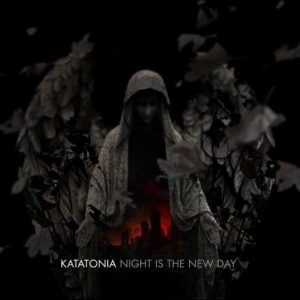 KATATONIA (Swe) – 'Night is the New Day' CD