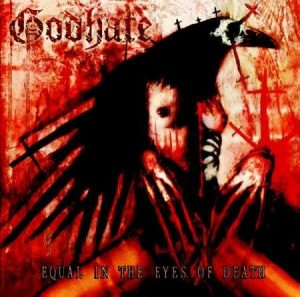 GODHATE (Swe) – 'Equal In The Eyes Of Death' CD