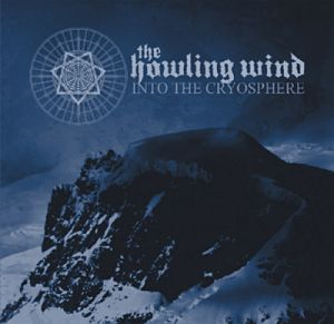 THE HOWLING WIND (USA) – 'Into The Cryosphere' CD