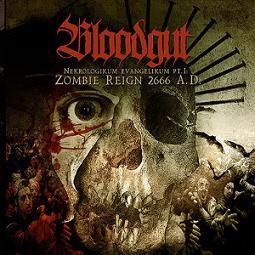 BLOODGUT (Swe) - 'World Nekrologikum Evangelikum pt.I: Zombie Reign 2666 A.D' CD