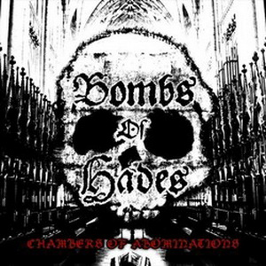 BOMBS OF HADES (Swe) – 'Chambers Of Abomination' CD