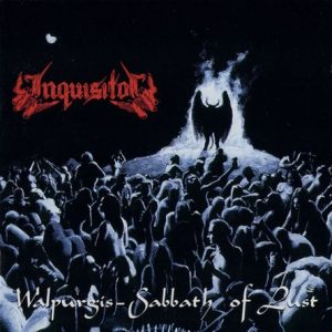 INQUISITOR (Hol) – 'Walpurgis Sabbath Of Lust + Demos' 2-CD