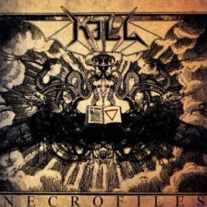 KILL (Swe) – 'The Necrofiles' CD