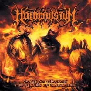 HOLOCAUSTUM (USA) – 'Crawling Through The Flames Of Damnation' CD