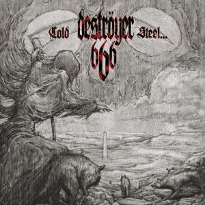 DESTROYER 666 (Aus) – 'Cold Steel... For an iron age' CD