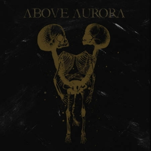 ABOVE AURORA (Pol) – 'Onwards Desolation' CD Digipack