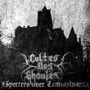 CULTES DES GHOULES (Pol) – 'Spectres over Transylvania' MCD