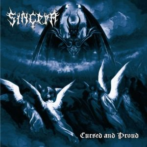 SINCERA (Nor) – 'Cursed and Proud' CD Digipack