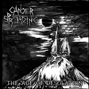 CANCER SPREADING (It) – 'The Age of Desolation' CD
