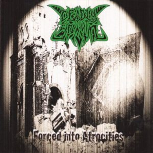 DEADLY SPAWN (Jap) – 'Forced into Atrocities' CD