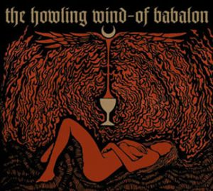THE HOWLING WIND (USA) – 'Of Babalon' CD Digipack