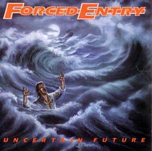 FORCED ENTRY (USA) – 'Uncertain Future' LP (Blue vinyl)