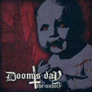 DOOM'S DAY (Can) - 'The Unholy' CD