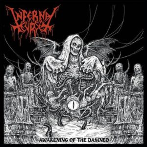 INFERNAL CURSE (Arg) – 'Awakening Of The Damned' CD