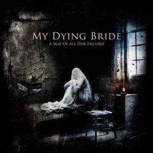 MY DYING BRIDE (UK) – 'A Map of All Our Failures' CD