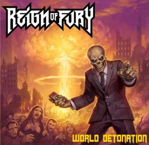 REIGN OF FURY (UK) – 'World Detonation' CD