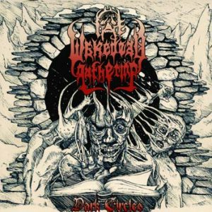 THE WAKEDEAD GATHERING (USA) – 'Dark Circles' MCD