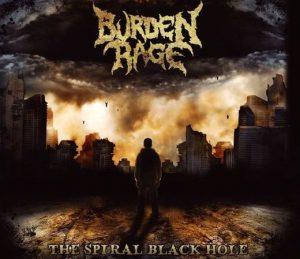 BURDEN RAGE (Arg) – 'The Spiral Black Hole' CD