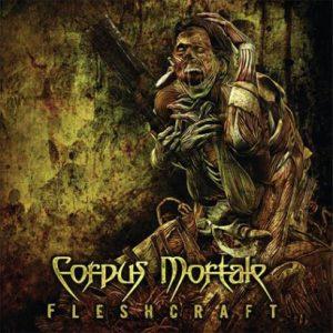 CORPUS MORTALE (Dk) – 'Fleshcraft' CD