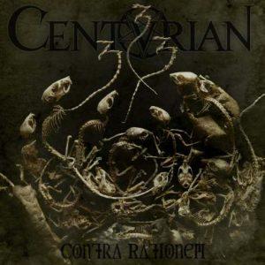 CENTURIAN (Nl) – 'Contra Rationem' CD