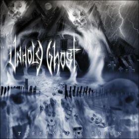 UNHOLY GHOST (USA) – 'Torrential Reign' CD