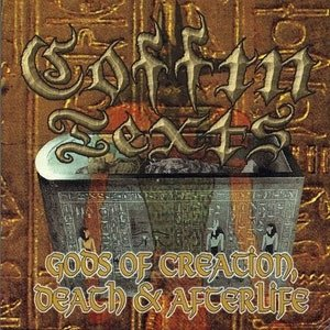 COFFIN TEXTS (USA) - 'Gods of Creation