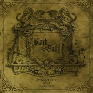 BLACK OATH (It)– 'Ov Qliphoth and Darkness' CD