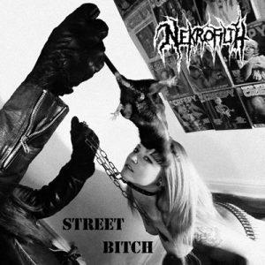 "NEKROFILTH (USA) – 'Street Bitch' 7""EP"
