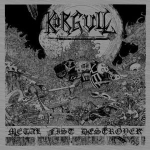 KÖRGULL THE EXTERMINATOR (Spa) – 'Metal Fist Destroyer' CD