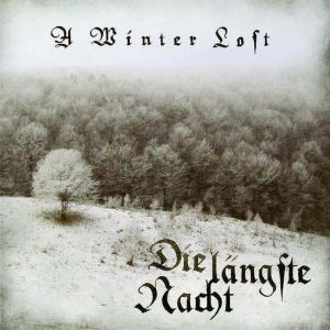 A WINTER LOST (Can) – 'Die Langste Nacht' CD