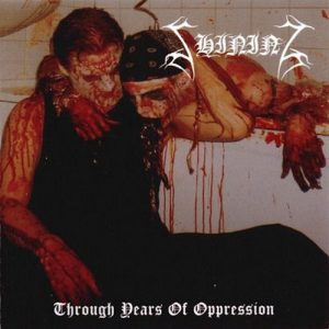 SHINING (Swe) – 'Through Years of Oppression' CD