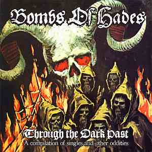 BOMBS OF HADES (Swe) – 'Through the Dark Past' CD