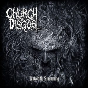CHURCH OF DISGUST (USA) – 'Unworldly Summoning' CD
