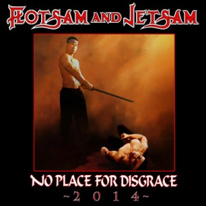 FLOTSAM AND JETSAM (USA) – 'No Place for Disgrace 2014' CD