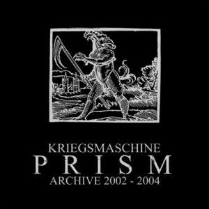 KRIEGSMASCHINE (Pol) – 'Prism: Archives 2002-2004' CD