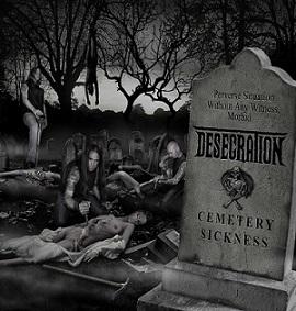 DESECRATION (UK) – 'Cemetery Sickness' CD