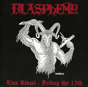 BLASPHEMY (Can) – 'Live Ritual – Friday the 13th' CD