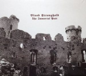 BLOOD STRONGHOLD – 'The Immortal Past' MCD Digipack