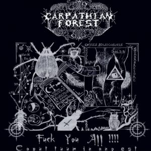CARPATHIAN FOREST (Nor) – 'Fuck You All!!!' CD